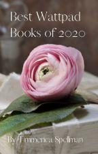 Best Wattpad Books of 2020 by Timmarica