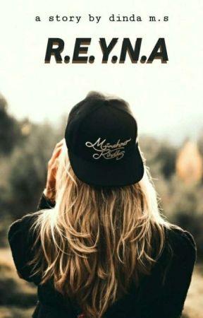 R.E.Y.N.A ✔ by xxdinzz