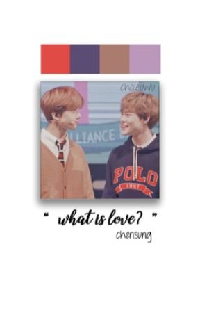 what is love? || chensung by chaeuwu