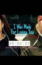 I Was Made For Loving You|P.Parker{soulmate AU} by its_theunknownspidey