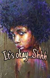 Its Ok.....Shhh cover