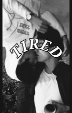 TIRED [Jikook fanfic] by phire_lix