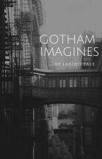 GOTHAM IMAGINES by swanimagines