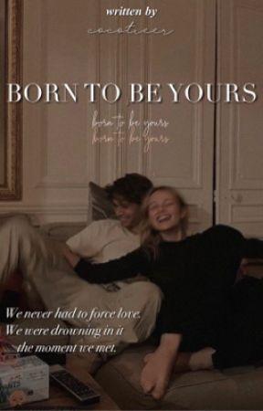 BORN TO BE YOURS / kygo ✓ by chocolatemilkshakee