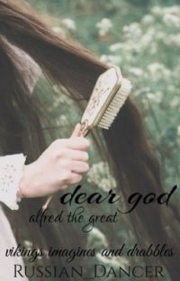 dear god ➢ alfred the great cover