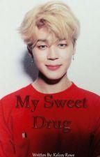 My Sweet Drug /BTS PJM by lilYoongiloops