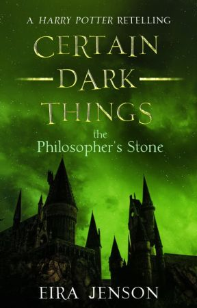 Certain Dark Things || Book One by eirajenson