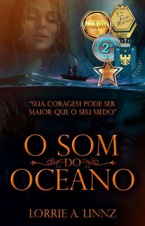 O Som do Oceano [EM REVISÃO] by LALinnz