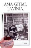 Ama gitme, Lavinia. cover