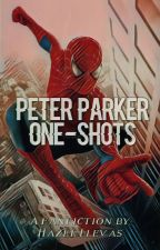 Peter Parker One-shots by hazelsnovels