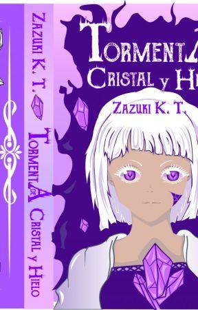 Tormenta de cristal y hielo  [Publicado en Físico] by ZazukiKasumiTamashii
