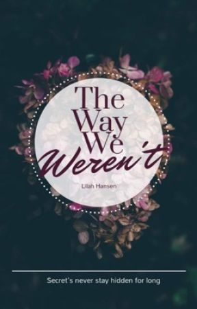 The Way We Weren't by kreaytivity