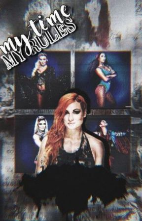 My Time, My Rules(OC Wrestling Career) [Completed] by OCFanfictionz