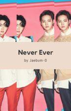 Never Ever-JJP by jaebum-0