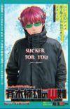 sucker for you Saiki Kusuo x Reader cover