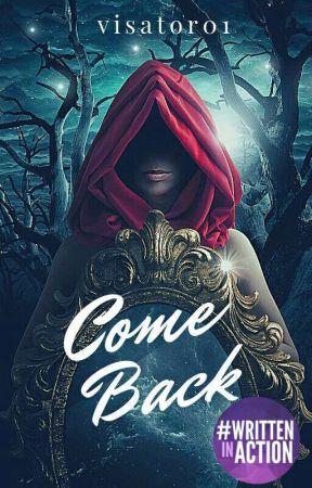 Come Back [TAMAT] by visator01