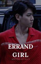 errand girl » baekhyun ✓ by xxbyunhyun