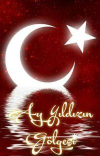 Ay Yıldız' ın Gölgesi cover