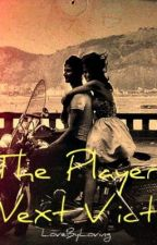 The Players Next Victim by LoveByLoving