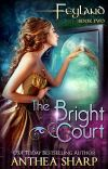 Feyland: The Bright Court cover