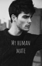 My human mate by woodfireforest