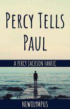 Percy tells Paul by newolympus