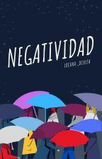 Negatividad by locura_oculta