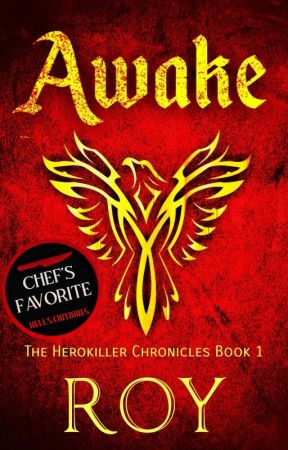 Awake (The Herokiller Chronicles #1) [On Hold] by thisisRoy