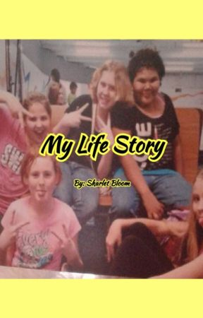 My Life Story [Finished] by Sunshine_Edits
