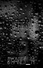 Lifeless by Aries_94