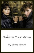 Safe in Your Arms by EbonySolcum