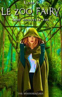LE ZOO FAIRY : Le début d'une nouvelle ère [T1] cover