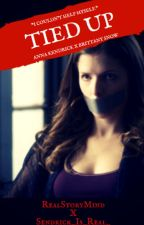 Tied Up {Anna Kendrick x Brittany Snow} by RealStoryMind