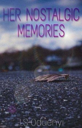 Her Nostalgic Memories by TheElephantsTusk