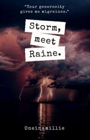 Storm, Meet Raine  by Oneinamillie