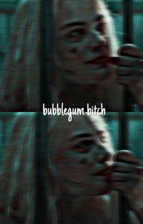 BUBBLEGUM BITCH ! by PSYCHOISMS