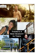 There's A New Sheriff In Town by spnhollis