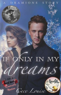 If Only in My Dreams (Dramione)