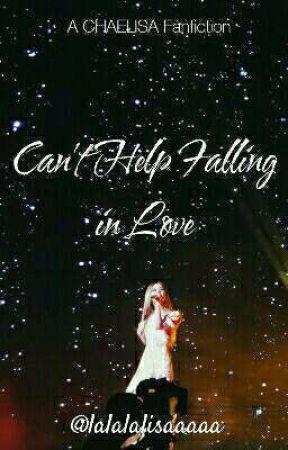 Can't Help Falling In Love | CHAELISA by lalalalisaaaaa