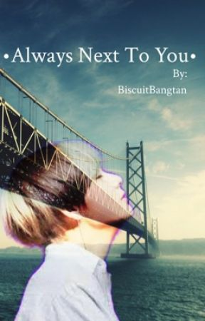 Always next to you   K.TH by BiscuitBangtan
