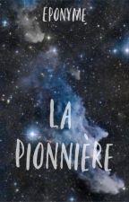 La Pionnière by EponymeAnonyme