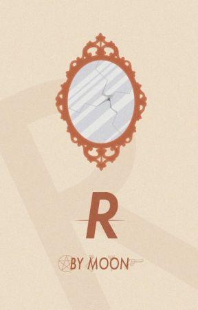 R by LightOfTheMooneh