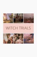 Witch Trials [r. buckley] by spidereleven