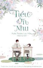 [HOÀN] Tiểu ôn nhu - Xuân Phong Lựu Hỏa by heyingblog