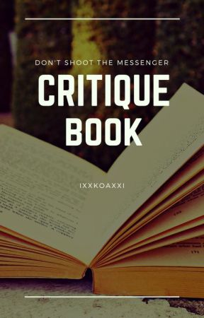 Don't Shoot The Messenger - Critiques / Reviews by IxXKoaXxI