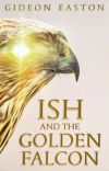 Ish and the Golden Falcon cover