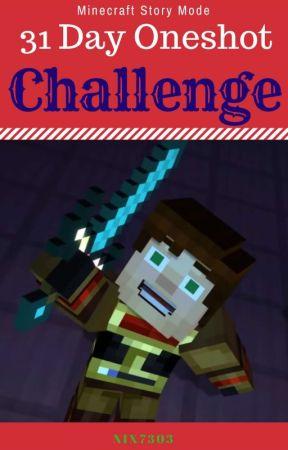 MCSM: 31 Day Oneshot Challenge (December) by Nix7303