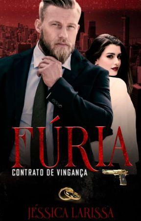 FÚRIA: Contrato De Vingança by Larissa1995Reis
