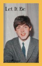 Let it Be || Paul McCartney by GTheHippie