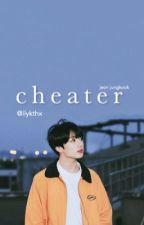 cheater by ilykthx
